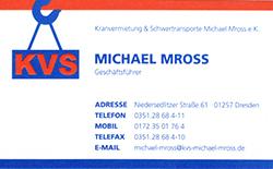 KVS Kranvermietung & Schwertransporte Michael Mross e.K.